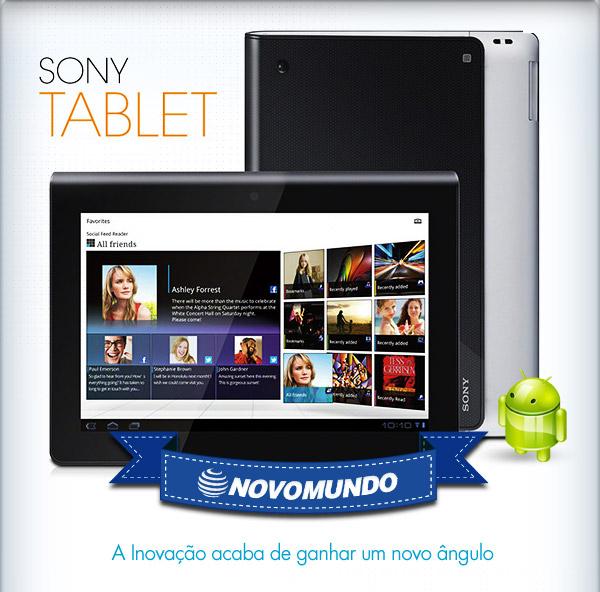 Sony Tablet - Novo Mundo - A Inovação acaba de ganhar um novo ângulo